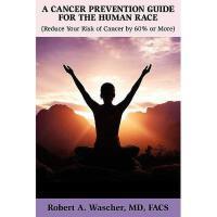 【预订】A Cancer Prevention Guide for the Human Race