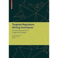 【预订】Targeted Regulatory Writing Techniques: Clinical