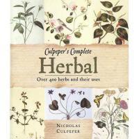 【预订】Culpeper's Herbal: Over 400 Herbs and Their Uses