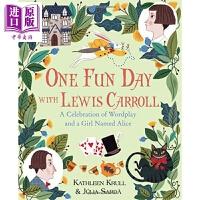 【中商原版】Júlia Sardà:与刘易斯・卡罗尔有趣的一天 Lewis Carroll 绘本故事书 儿童文学 名家