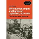 【预订】The Ottoman Empire and European Capitalism, 1820