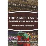 【预订】The Aggie Fan's Survival Guide to the SEC