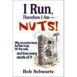 【预订】I Run, Therefore I Am--Nuts!