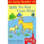 Billy the Kid Goes Wild  (Orion Early Reader, Book/CD) 野外的比利 (Simon, Francesca故事, 书+CD) ISBN 9781409131977