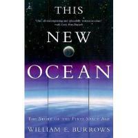【预订】This New Ocean: The Story of the First Space Age