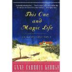 【预订】This One and Magic Life: A Novel of a Southern