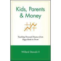 【预订】Kids, Parents & Money: Teaching Personal Finance