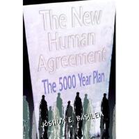 【预订】The New Human Agreement: The 5000 Year Plan