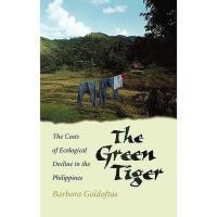 【预订】The Green Tiger: The Costs of Ecological Decline in