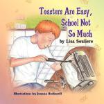 【预订】Toasters Are Easy, School Not So Much
