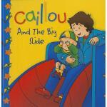 【预订】Caillou and the Big Slide