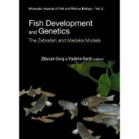 【预订】Fish Development and Genetics: The Zebrafish and