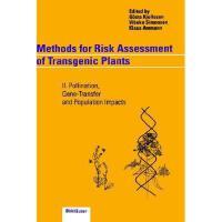 【预订】Methods for Risk Assessment of Transgenic Plants: