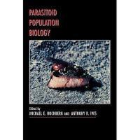 【预订】Parasitoid Population Biology Y9780691049823