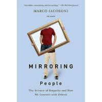 【预订】Mirroring People: The Science of Empathy and How We