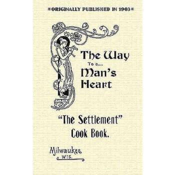 【预订】Settlement Cook Book: The Way to a Man's Heart 预订商品,需要1-3个月发货,非质量问题不接受退换货。