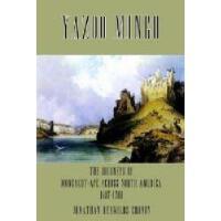 【预订】Yazoo Mingo: The Journeys of Moncacht-Ape Across