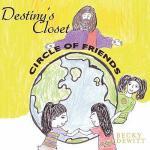 【预订】Destiny's Closet: Circle of Friends