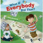 【预订】What If Everybody Did That?