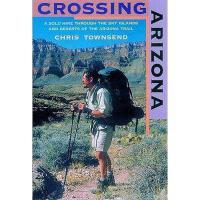 【预订】Crossing Arizona: A Solo Hike Through the Sky