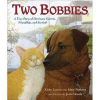 【预订】Two Bobbies: A True Story of Hurricane Katrina