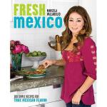 【预订】Fresh Mexico: 100 Simple Recipes for True Mexican