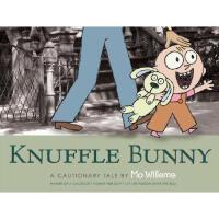 Knuffle Bunny: A Cautionary Tale 英文原版 古纳什小兔:警示故事一则(凯迪克奖,莫・威