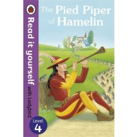 Read it Yourself: The Pied Piper of Hamelin(Level 4)哈梅林吹笛手(