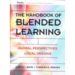 The Handbook Of Blended Learning: Global Perspectives, Loca
