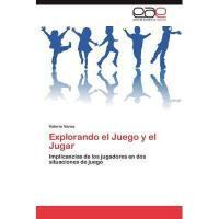 【预订】Explorando El Juego y El Jugar