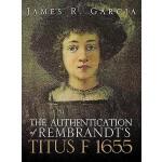 【预订】The Authentication of Rembrandt's Titus F 1655