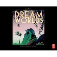 【预订】Dream Worlds: Production Design for Animation