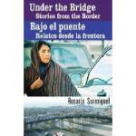【预订】Under The Bridge/Bajo El Puente: Stories From The