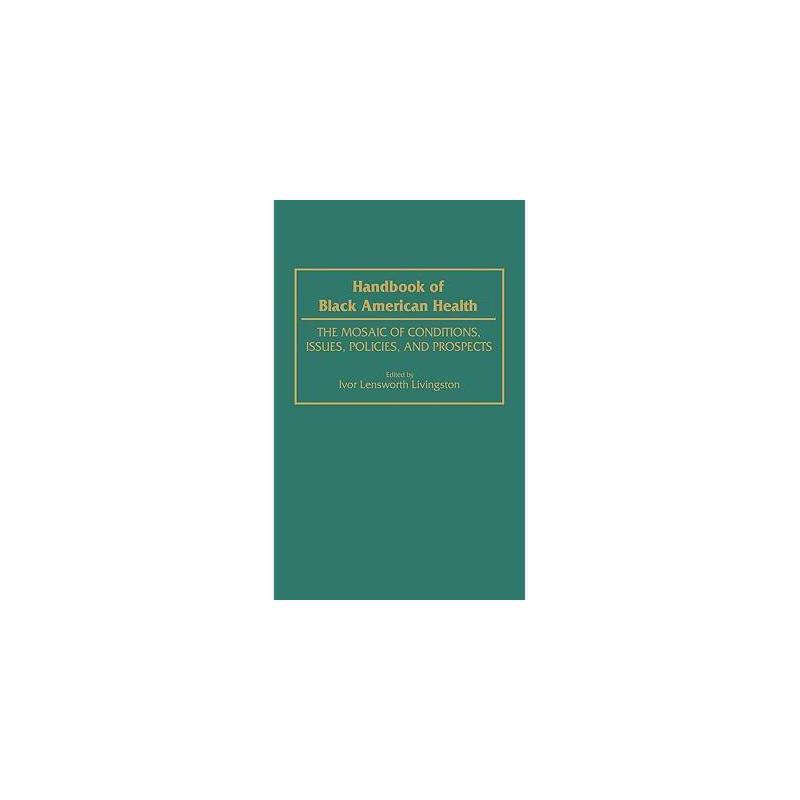【预订】Handbook of Black American Health: The Mosaic of 美国库房发货,通常付款后3-5周到货!
