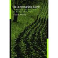 【预订】Reconstructing Earth: Technology and Environment in
