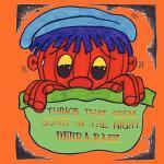 【预订】Things That Seem Scary in the Night
