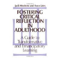【预订】Fostering Critical Reflection In Adulthood: A Guide