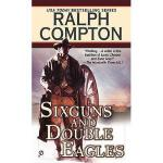 【预订】Ralph Compton Sixguns and Double Eagles