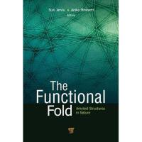 【预订】The Functional Fold: Amyloid Structures in Nature