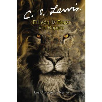 【预订】El león, la bruja y el ropero  The Lion, the Witch and the Wardrobe (Spanish edition) 预订商品,需要1-3个月发货,非质量问题不接受退换货。