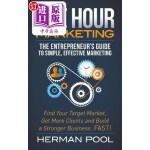 【中商海外直订】One Hour Marketing: The Entrepreneur's Guide to Sim