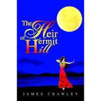 【预订】The Heir of Hermit Hill