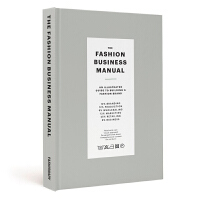 【预订】Fashionary The Fashion Business Manual时尚设计师商业手册 时尚品牌图解指南