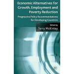 【预订】Economic Alternatives for Growth, Employment and Povert