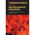 【预订】Thermodynamics and the Destruction of Resources Y978052