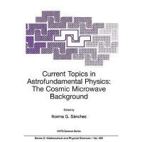 【预订】Current Topics in Astrofundamental Physics: The