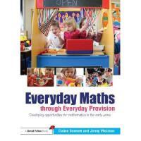【预订】Everyday Maths Through Everyday Provision: