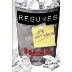 【预订】Resumes Are Worthless: How to Find the Work You Love an