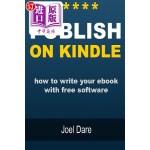 【中商海外直订】Publish on Kindle: How to Write Your eBook with Fre