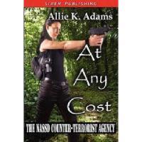 【预订】At Any Cost [The Nassd Counter-Terrorist Agency 1]